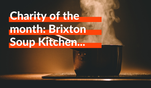 Charity of the month: Brixton Soup Kitchen